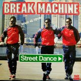 Break Machine - Street Dance