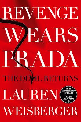 Lauren Weisberger: Revenge Wears Prada