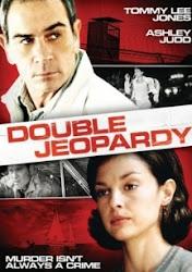 Double Jeopardy - Chết hai lần