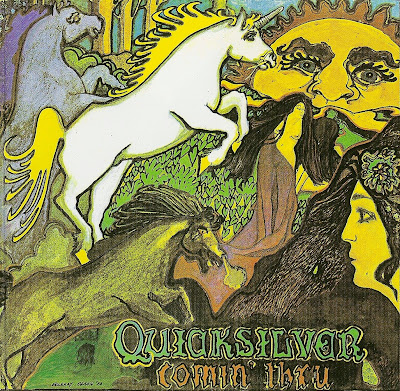 Quicksilver Messenger Service ~ 1972 ~ Comin' Thru