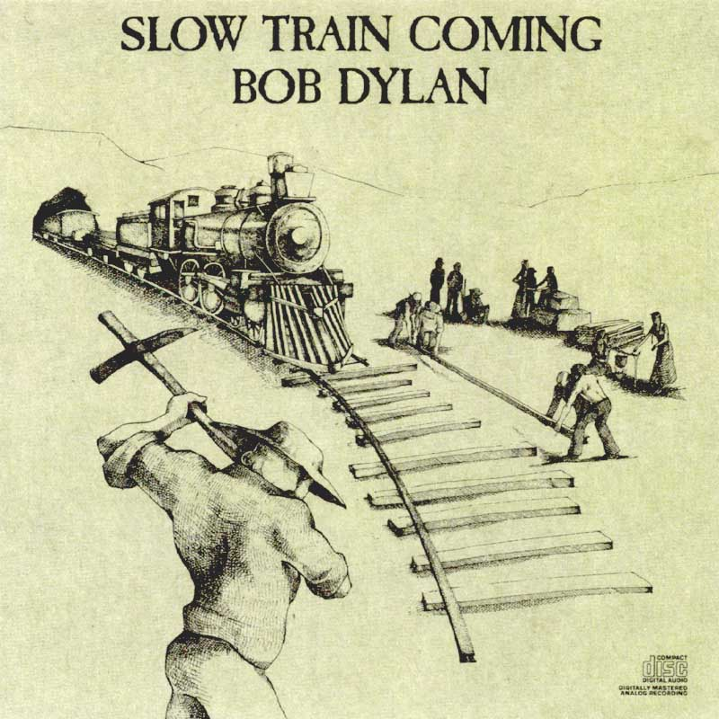 Bob Dylan - Slow Train Coming album cover