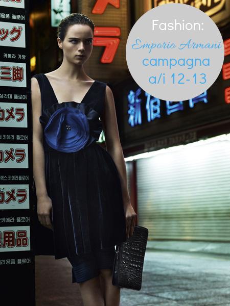 Fashion // Emporio Armani campagna a/i 12-13