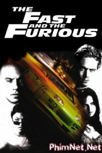 Quá Nhanh Quá Nguy Hiểm 1 - Băng Cướp Tốc Độ - Fast And Furious - 2001