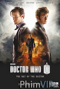 Bác Sĩ Vô Danh - Doctor Who The Day Of The Doctor poster