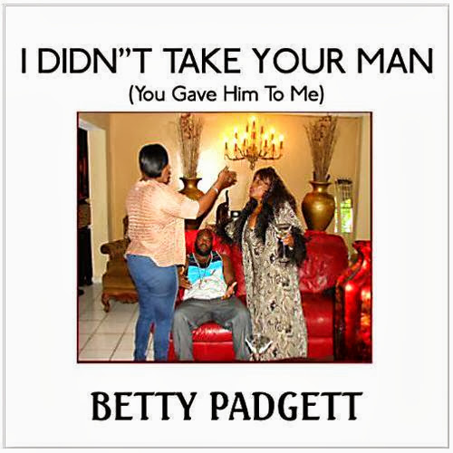 Betty Padgett   I Didnt Take Your Man (2013)
