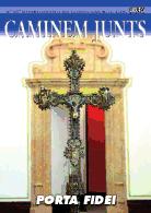 Caminem Junts Nº 104. Porta Fidei. Iglesia Colegial Basílica de Santa María de Xàtiva 2012