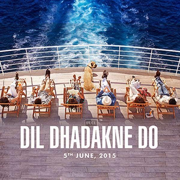 First poster of Bollywood film Dil Dhadakne Do starring Ranveer Singh Priyanka Chopra Ritesh Sidhwani and Anushka Sharma.