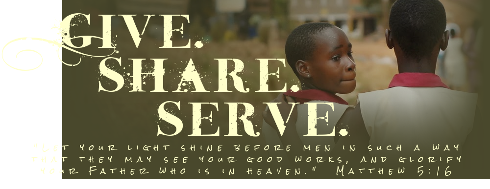 Give. Share. Serve