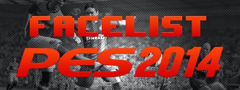 Facelist - PES 2014