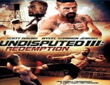 فيلم Undisputed 3: Redemption