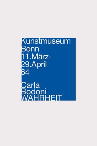 1964. Carla Bodoni en el Kunstmuseum Bonn. WAHRHEIT
