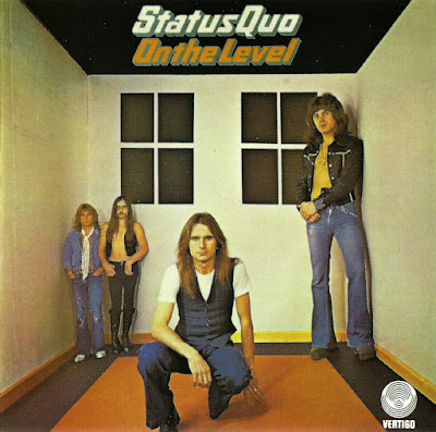 Status Quo ~ 1975 ~ On the Level
