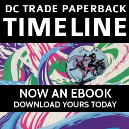 The Collected Editions DC Trade Paperback Timeline -- now an ebook!