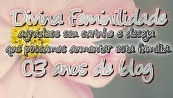 Divina Feminilidade - 03 anos