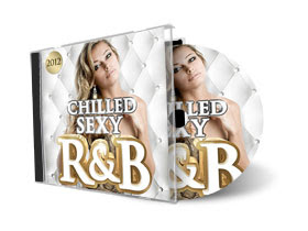 Chilled Sexy R&B 2012