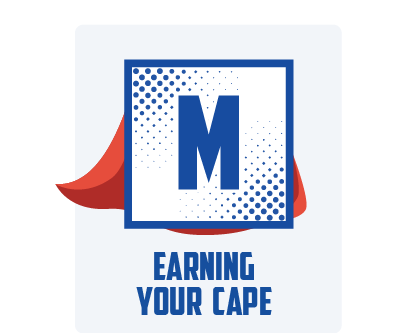 MM Bootcamp - Earning Your Cape.png