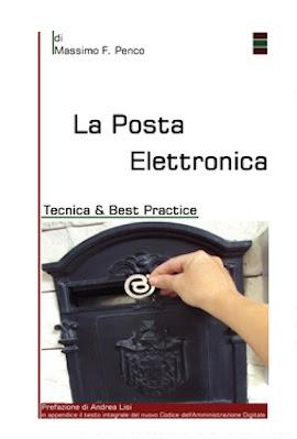 Manuale Massimo Penco La posta elettronica, tecnica & best practice (N/D) Ita