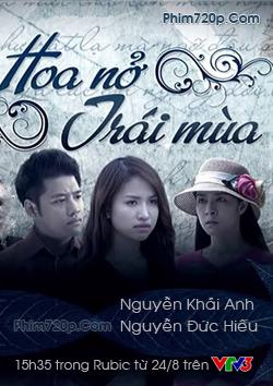 Phim Hoa Nở Trái Mùa VTV3
