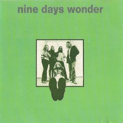 Nine Days Wonder ~ 1971 ~ Nine Days Wonder