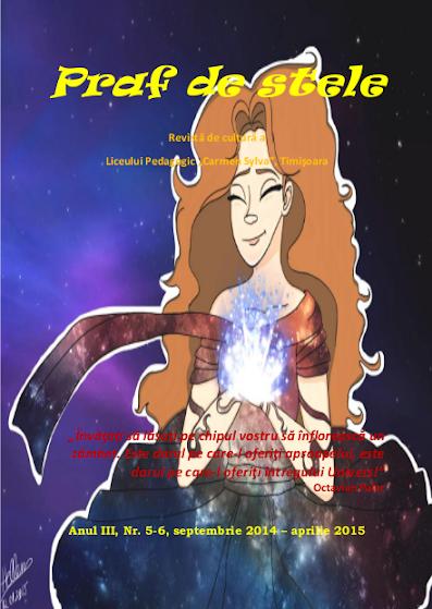 ed5 (ELECTRONIC - revistă scolara) praf de stele_Liceul Pedagogic_Carmen Sylva_Timişoara_TIMIS