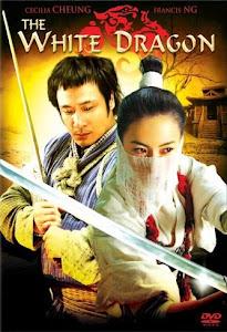 Tiểu Bạch Long - The White Dragon poster