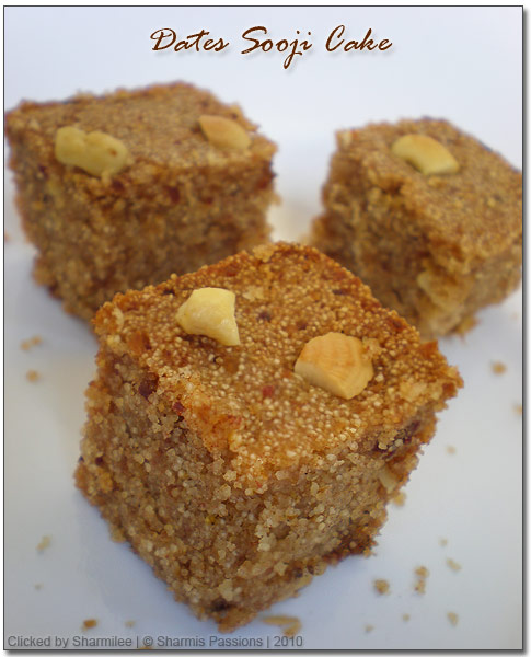 Dates Sooji(Rava) Cake Recipe