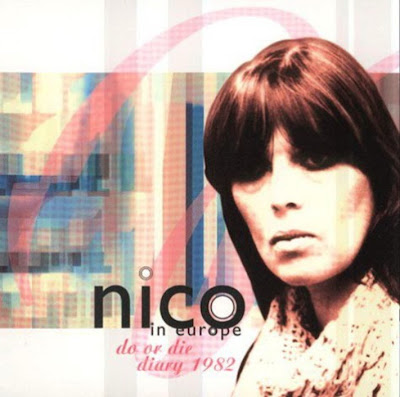 Nico ~ 1982 ~ Do Or Die - Diary 1982