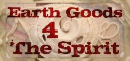 Earth Goods For The Spirit