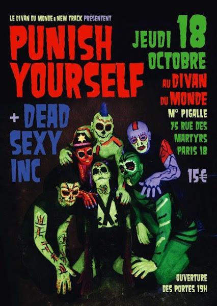Punish Yourself / Dead Sexy Inc. @ Divan du Monde, Paris 18/10/2012