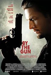 By the Gun - Nòng súng trên tay