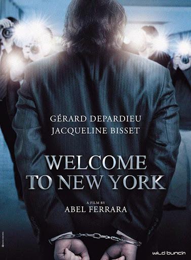 Καλωσήρθες στη Νέα Υόρκη (Welcome to New York) Poster
