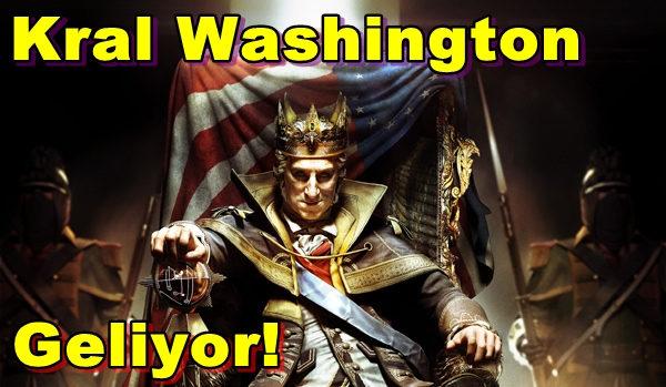 Assassin's Creed 3 Tyranny of King Washington Geliyor!