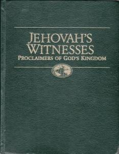 Jehovah's Witnesses—Proclaimers of God's Kingdom
