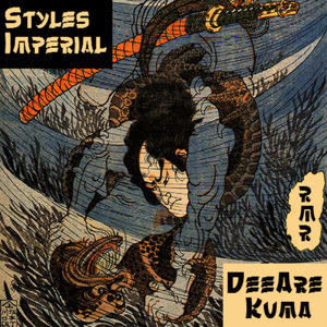 DeeAre & Kuma - Styles Imperial