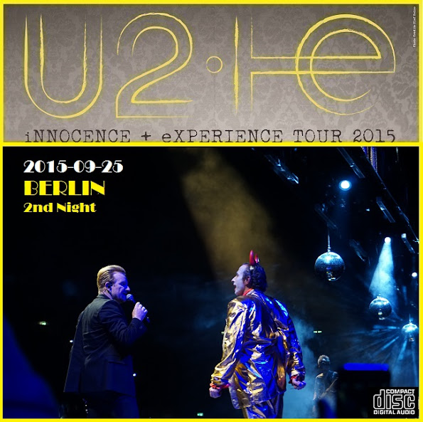 U2 - Mercedes-Benz Arena, Berlin, 25 September 2015 (CD & Covers