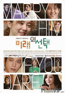 Lấy Anh Em Dám Không - Marry Him If You Dare (The Future Choice) poster