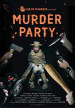 Murder Party_locandina film