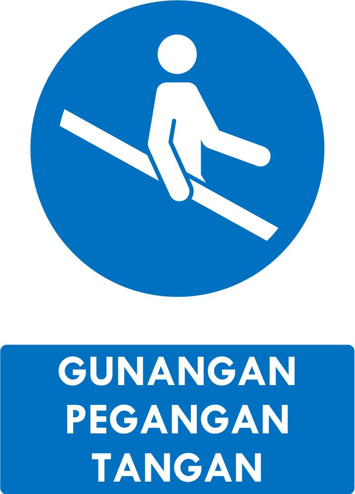 Rambu Gunakan Pegangan Tangan