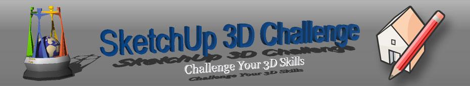 SketchUp 3D Challenge