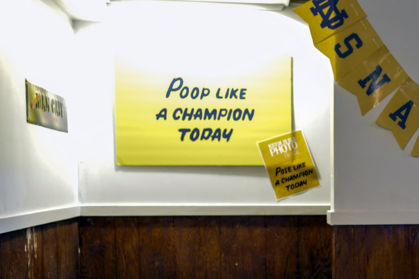 ND sign - Poop like a champion today