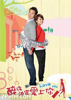 Yêu Em Sau Cơn Say - Drunken To Love You (2011) Poster