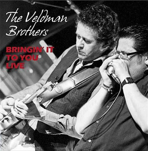 The Veldman Brothers - Bringin' It To You Live