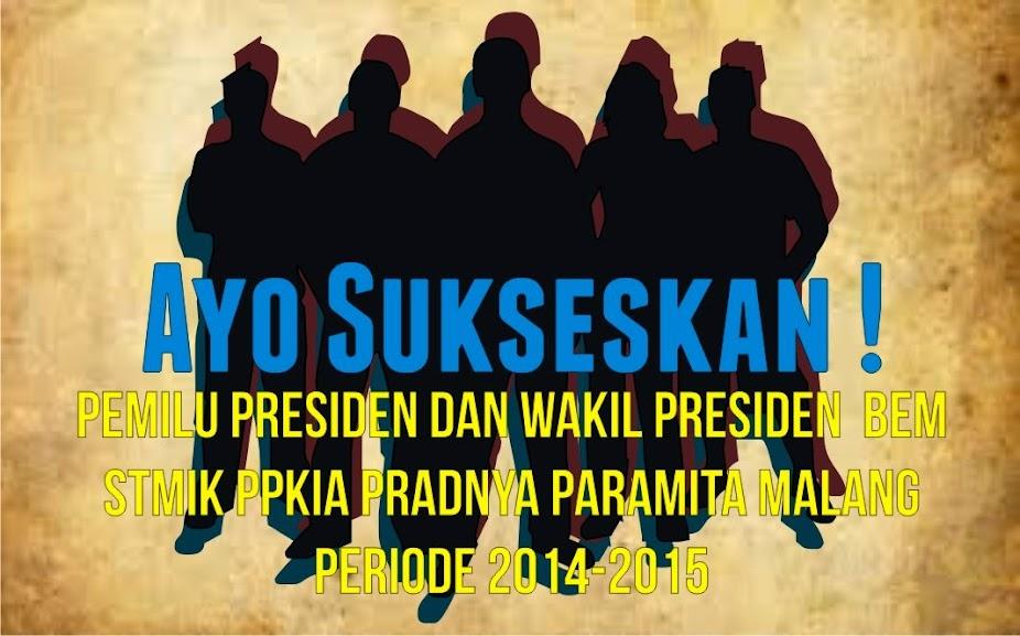Pemilu Presiden Dan Wakil Presiden BEM 2014-2015