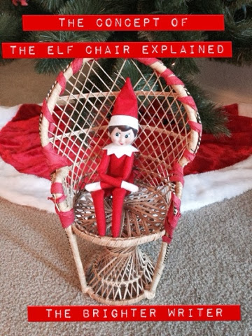 How to get your own Elf On The Shelf chair so he doesn't have to stay in the same place all day long . AKA: The DON'T TOUCH loophole! www.thebrighterwriter.blogspot.com