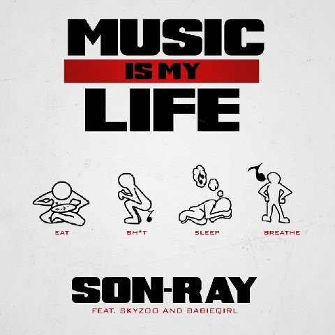 Son-Ray - Music is my Life