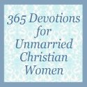 365 Devotions for Unmarried Christian Women