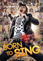 Born To Sing - Sinh ra làm ca sĩ