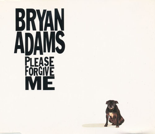 Bryan Adams: Please Forgive Me (1993)