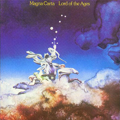 Magna Carta ~ 1973 ~ Lord of the Ages