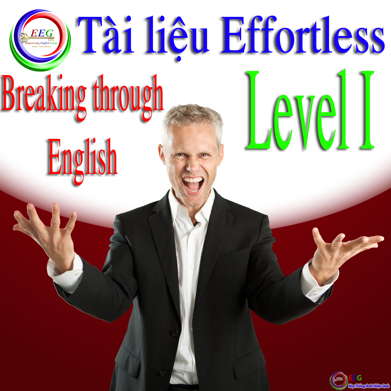 [EEG] Tài liệu level 1 - Breaking Through English